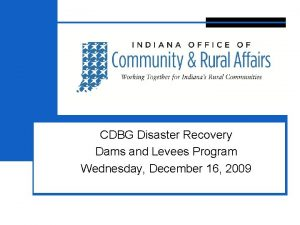 3 CDBG Disaster Recovery Dams and Levees Program