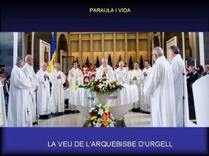 PARAULA I VIDA LA VEU DE LARQUEBISBE DURGELL