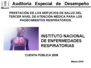 Auditora Especial de Desempeo PRESTACIN DE LOS SERVICIOS