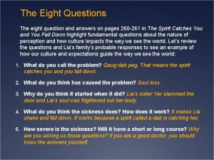 The Eight Questions The eight question and answers