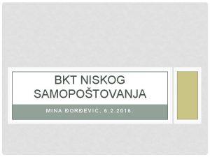 BKT NISKOG SAMOPOTOVANJA MINA OREVI 6 2 2016