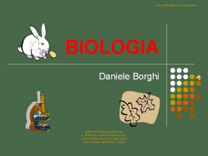 Corso di Biologia per le Classi prime BIOLOGIA