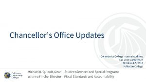 Chancellors Office Updates Community College Internal Auditors Fall