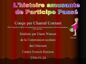 Conu par Chantal Contant Elle est linguiste et