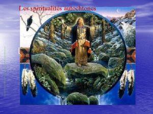 Les spiritualits autochtones Rcit Cration Terre Le rcit
