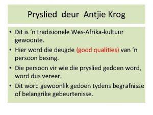 Pryslied deur Antjie Krog Dit is n tradisionele
