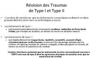 Rvision des Traumas de Type I et Type