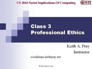 CS 3043 Social Implications Of Computing Class 3