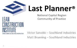 Last Planner National Capital Region Community of Practice