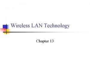 Wireless LAN Technology Chapter 13 Wireless LAN Applications