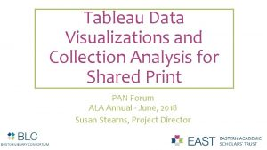 Tableau Data Visualizations and Collection Analysis for Shared