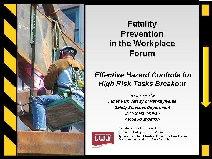 Fatality Prevention in the Workplace Forum Effective Hazard