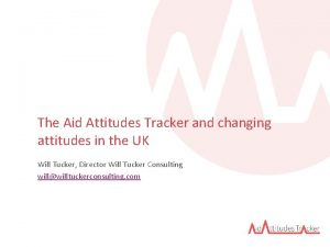 The Aid Attitudes Tracker and changing attitudes in
