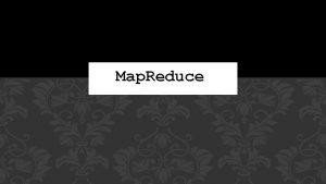Map Reduce What Is Hadoop The Apache Hadoop