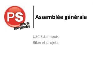Assemble gnrale USC Estaimpuis Bilan et projets Bilan