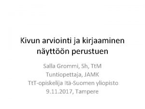 Kivun arviointi ja kirjaaminen nyttn perustuen Salla Grommi