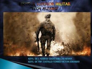 ESCUELA SUPERIOR MILITAR ELOY ALFARO KDTE DE I