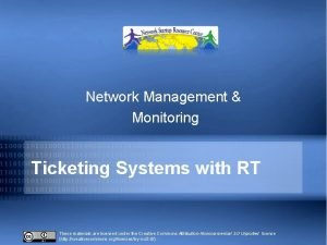 Network Management Monitoring Ticketing Systems with RT These