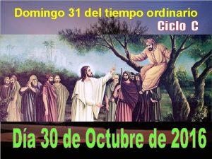 Domingo 31 del tiempo ordinario La vida espiritual