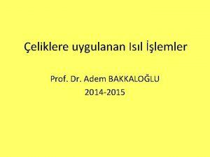 eliklere uygulanan Isl lemler Prof Dr Adem BAKKALOLU