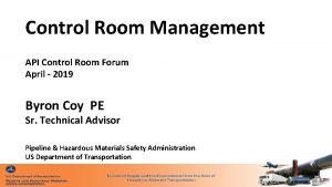 Control Room Management API Control Room Forum April