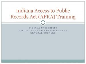 Indiana Access to Public Records Act APRA Training