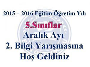 2015 2016 Eitim retim Yl 5 Snflar Aralk