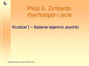 Philip G Zimbardo Psychologia i ycie Rozdzia I