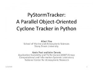 Py Storm Tracker A Parallel ObjectOriented Cyclone Tracker