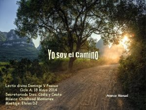 Lectio divina Domingo V Pascua Ciclo A 18