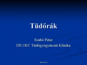 Tdrk Szab Pter DE OEC Tdgygyszati Klinika 2007