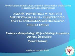 WOJEWDZKI INSPEKTORAT OCHRONY RODOWISKA W KRAKOWIE 31 011