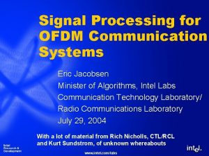 Signal Processing for OFDM Communication Systems Eric Jacobsen