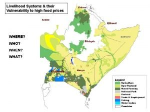 Livelihood Systems their Vulnerability to high food prices
