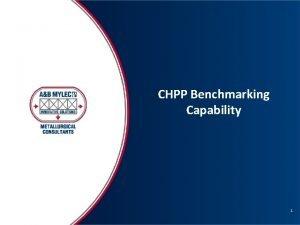 CHPP Benchmarking Capability 1 CHPP Benchmarking AB Mylec