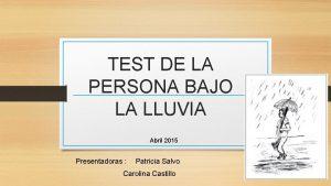 TEST DE LA PERSONA BAJO LA LLUVIA Abril