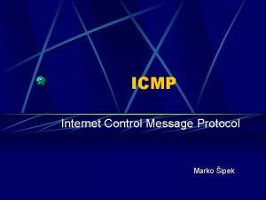 ICMP Internet Control Message Protocol Marko ipek Uvod