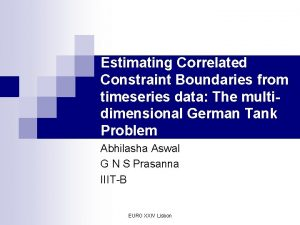 Estimating Correlated Constraint Boundaries from timeseries data The
