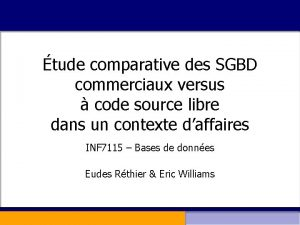 tude comparative des SGBD commerciaux versus code source