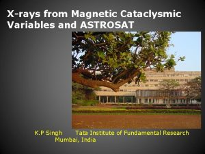 Xrays from Magnetic Cataclysmic Variables and ASTROSAT K