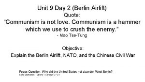 Unit 9 Day 2 Berlin Airlift Quote Communism