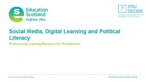 Social Media Digital Learning and Political Literacy Professional