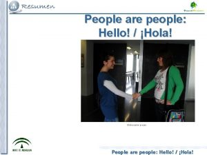 People are people Hello Hola Elaboracin propia People