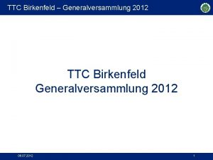 TTC Birkenfeld Generalversammlung 2012 TTC Birkenfeld Generalversammlung 2012