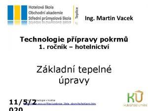 Ing Martin Vacek Technologie ppravy pokrm 1 ronk
