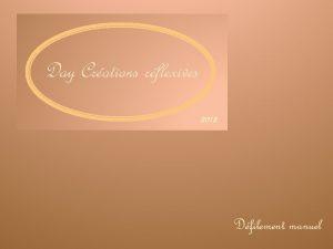 Day Crations rflexives 2012 Dfilement manuel La grande