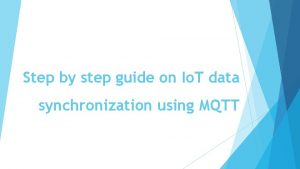 Step by step guide on Io T data