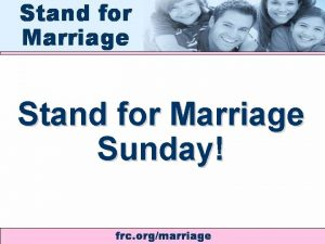 Stand for Marriage Sunday WEDDING OF THE CENTURY