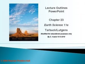 Lecture Outlines Power Point Chapter 23 Earth Science