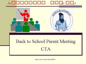 Back to School Parent Meeting CTA Back to